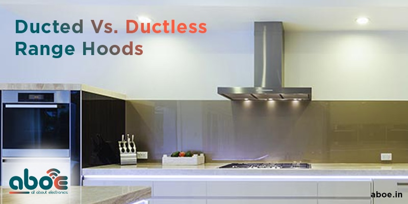 ducted vs ductless range woods