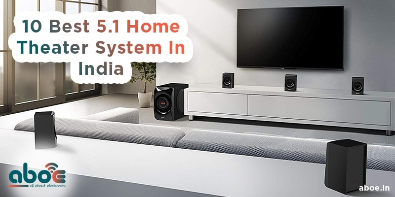 Best 5.1 Home Theater System Speakers in India
