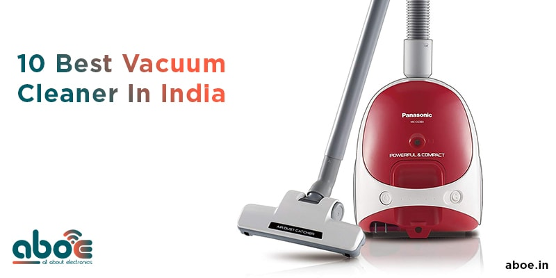 Best Vacuum Cleaners In India