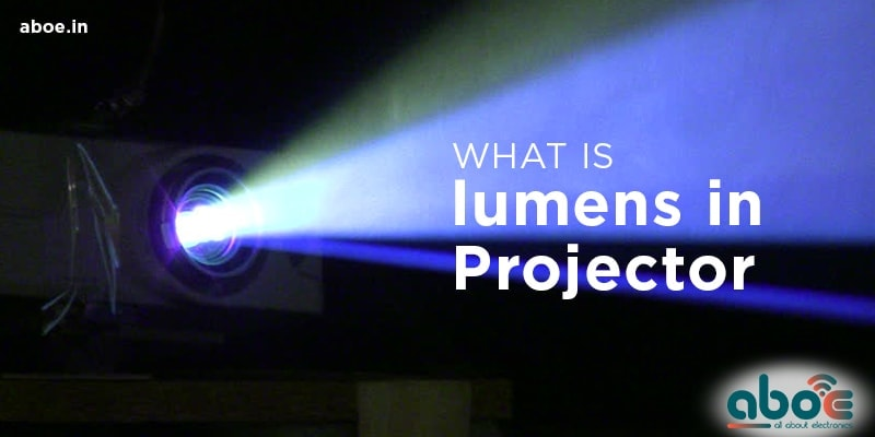 What-is-the-Lumens-in-Projector