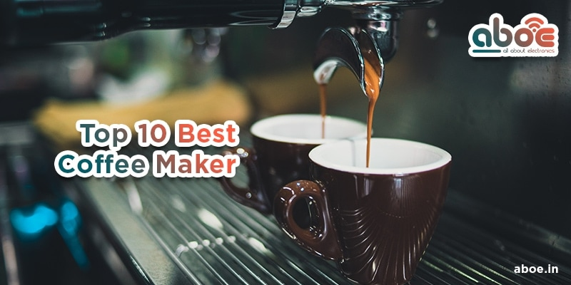 Best Coffee Makers In India 2020 1