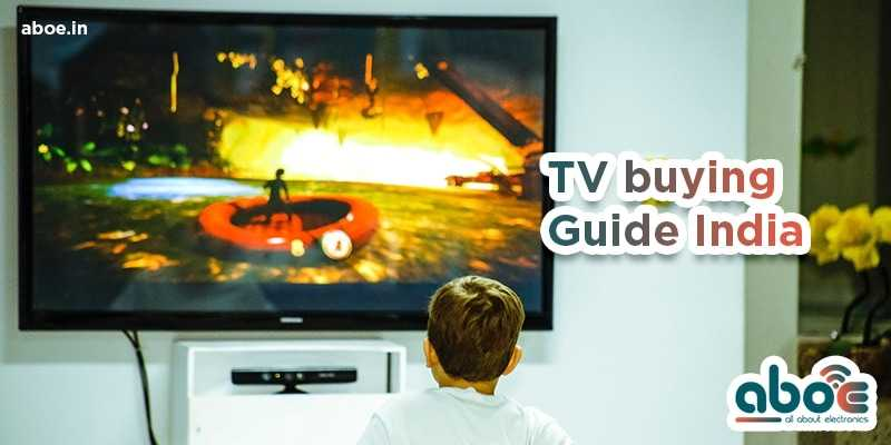 TV Buying Guide For India