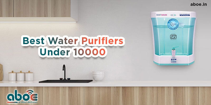 6 Best Water Purifier Under 10000 In India 1