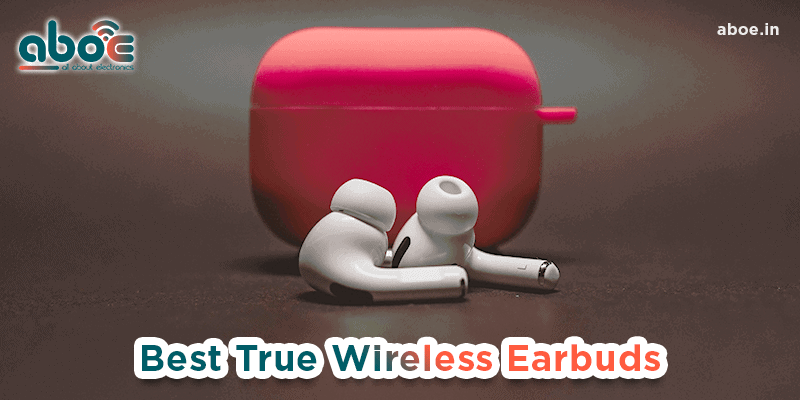 Best True Wireless Earbuds In India