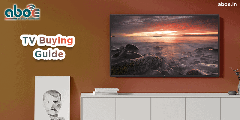 Best TV Buying Guide 2021