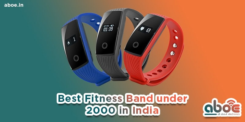 best fitness band under 2000 in india