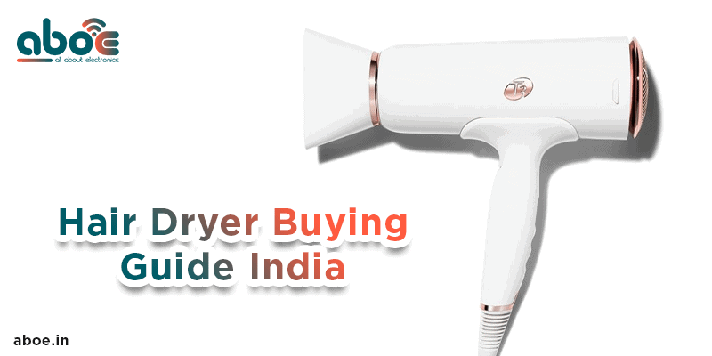 hair dryer buying guide india