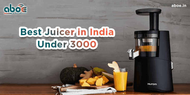 best juicer in india under 3000