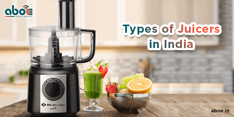 types of juicers in india