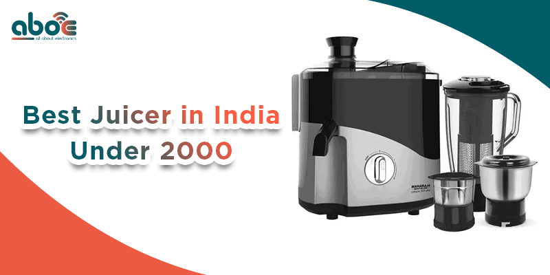 Best Juicer in India under 2000