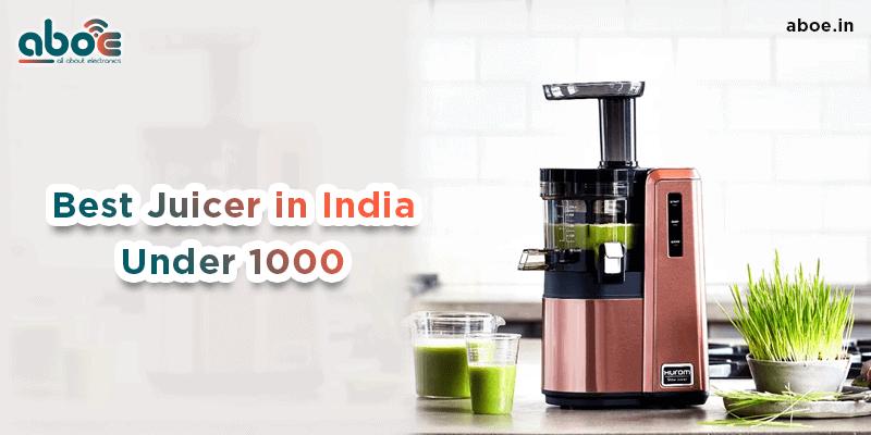 Best Juicer in India under 1000