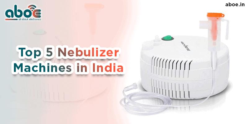 Top 5 Nebulizer machines in India