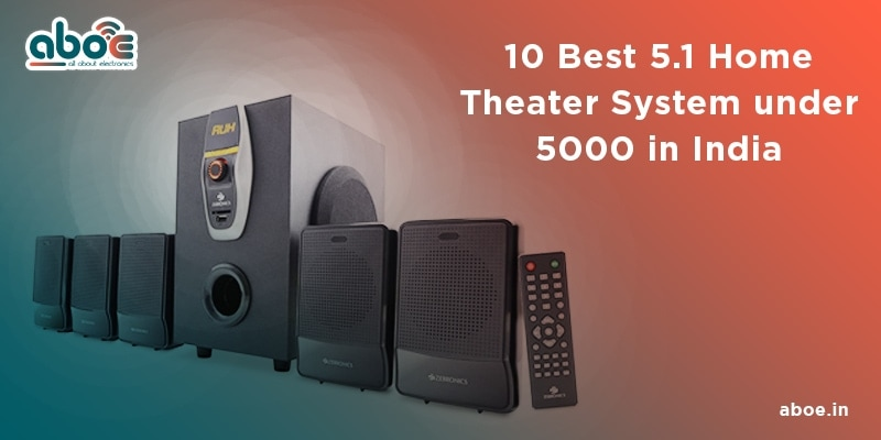 10 Best 5.1 Home Theater System Under 5000 in India